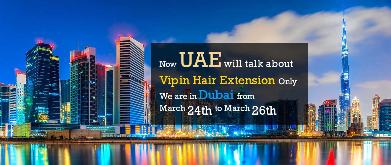 Best Hair Extensions Supplier In Dubai Vipin Hair Extension